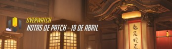 Patch Notes: 19 de Abril