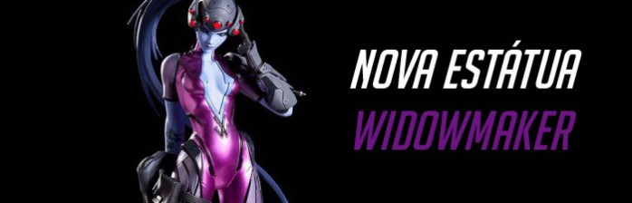 Nova Estátua – Widowmaker